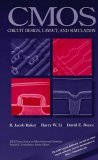 CMOS, Circuit Design, Layout, and Simulation R. Jacob Baker