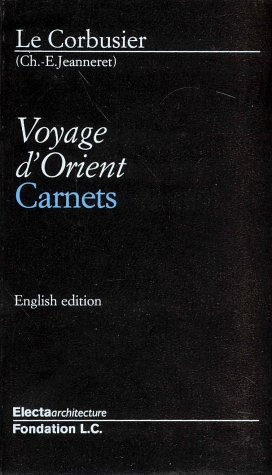 Voyage Dorient: Carnets  by  Guiliano Gresleri