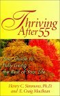 Thriving After 55: Your Guide To Fully Living The Rest Of Your Life Henry C. Simmons