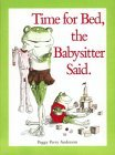 Time for Bed Babysitter Said CL  by  Peggy Perry Anderson