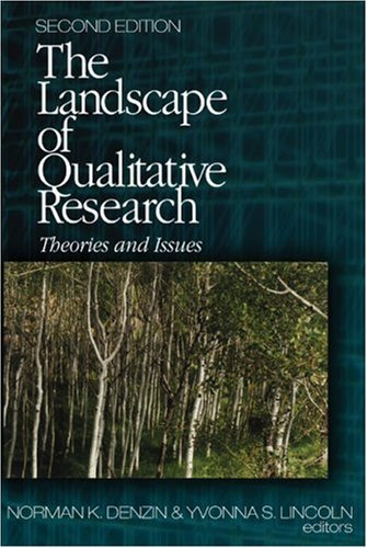 The Landscape Of Qualitative Research: Theories And Issues  by  Norman K. Denzin