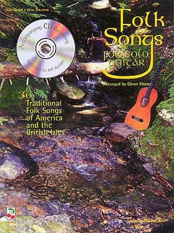 Folk Songs for Solo Guitar: 36 Celtic Fiddle Tunes, Airs & Folk Songs [With CD  by  Noted Fingerstylist Jeff Ausfahl] by Glenn Weiser