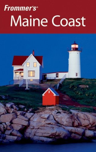 Frommers Maine Coast Day  by  Day by Paul Karr