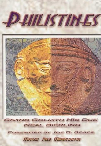 Philistines: Giving Goliath His Due Neal Bierling