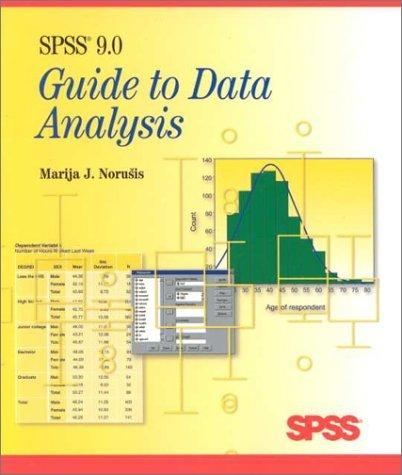 Spss 9. 0 Guide To Data Analysis Marija J. Norusis