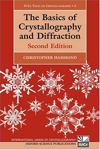 The Basics Of Crystallography And Diffraction Christopher Hammond