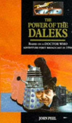 Doctor Who - The Power of the Daleks  by  John Peel