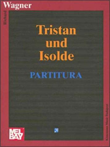 Tristan Und Isolde Richard Wagner