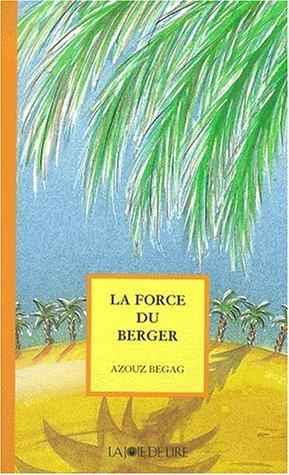 force du berger  by  Azouz Begag
