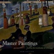 Master Paintings in The Art Institute of Chicago James N. Wood