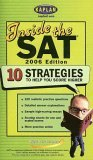 Inside the SAT: 10 Strategies to Help You Score Higher Kaplan Inc.