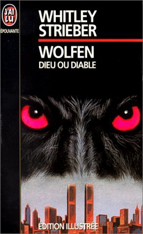 Wolfen, Dieu ou diable  by  Whitley Strieber