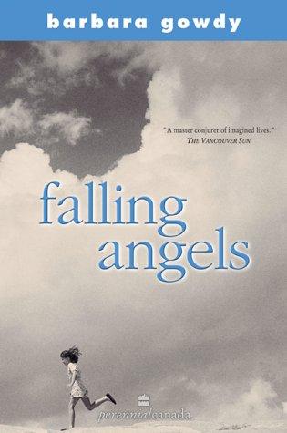 Falling Angels  by  Barbara Gowdy