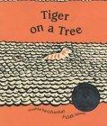 Tiger On A Tree Anushka Ravishankar