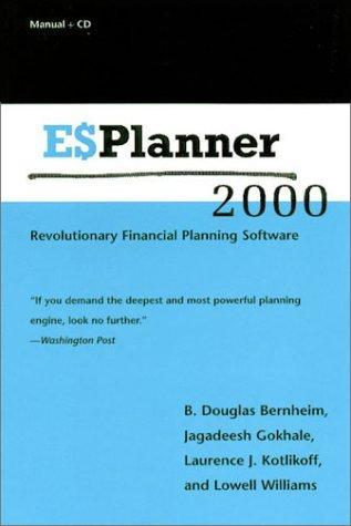 ESPlannerTM 2000: Revolutionary Financial Planning Software - CD-ROM edition  by  Douglas B. Bernheim