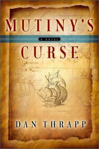 Mutinys Curse Dan L. Thrapp
