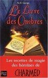 Le Livre Des Ombres:  Le Guide Ngaire E. Genge