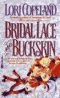 Bridal Lace and Buckskin Lori Copeland