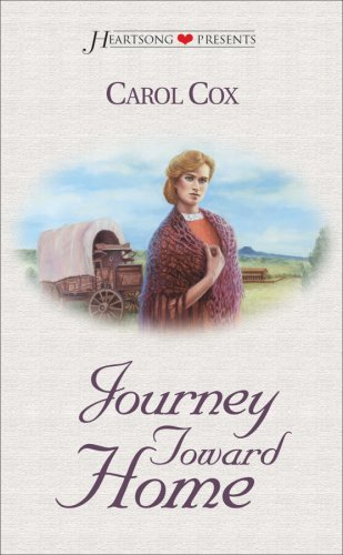 Journey Toward Home (Heartsong Presents #264)  by  Carol Cox