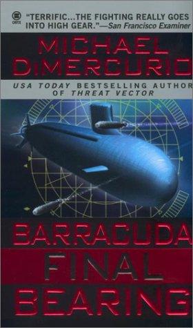 Barracuda, Final Bearing  by  Michael DiMercurio