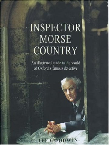 Inspector Morse Country  by  Cliff Goodwin