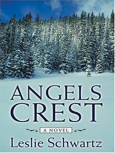 Angels Crest Leslie Schwartz