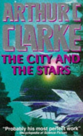 The City And The Stars Arthur C. Clarke