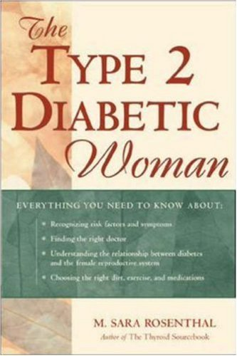 The Type 2 Diabetic Woman  by  M. Sara Rosenthal