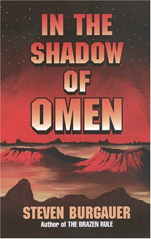 In the Shadow of Omen  by  Steven Burgauer