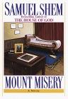 Mount Misery  by  Samuel Shem