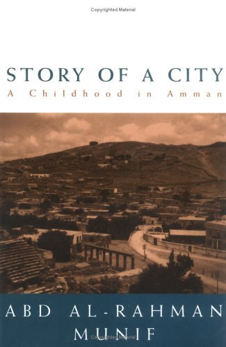 Story Of A City: A Childhood In Amman Abdul Rahman Munif