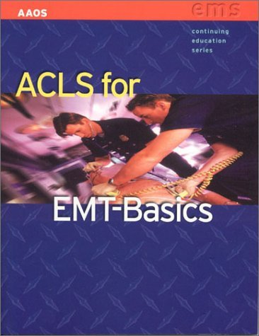ACLS for EMT-Basics  by  Mike      Smith