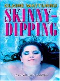 Skinny Dipping Claire Matturro