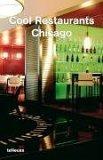 Cool Restaurants Chicago  by  Michelle Galindo