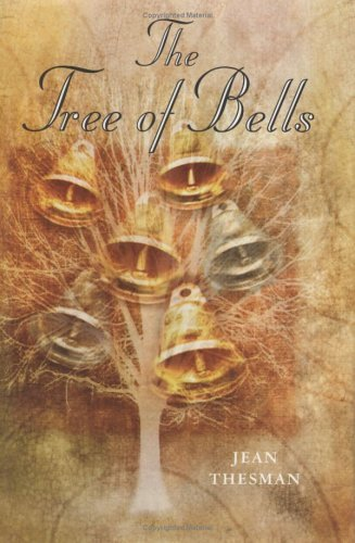 The Tree of Bells Jean Thesman