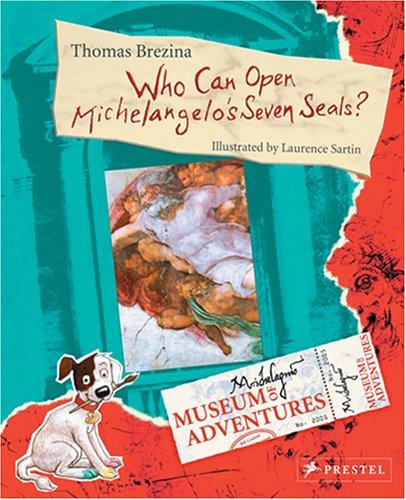 Who Can Open Michelangelos Seven Seals? [With Parchments] Thomas Brezina