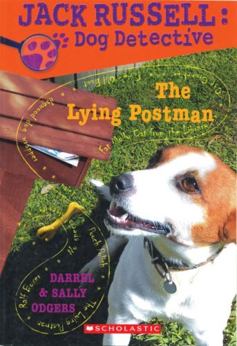 The Lying Postman (Jack Russell Dog Detective, #4)  by  Darrel Odgers