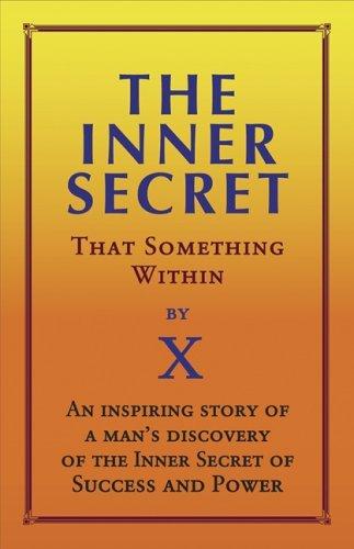 Inner Secret: That Something Within X