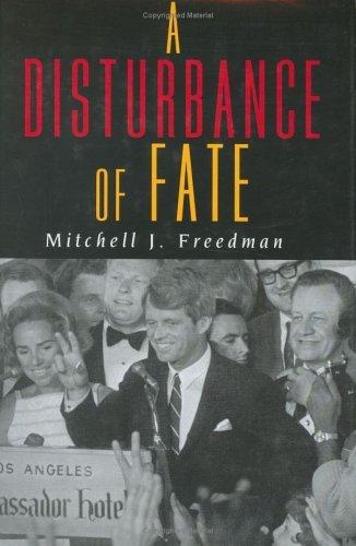 A Disturbance Of Fate  by  Mitchell J. Freedman