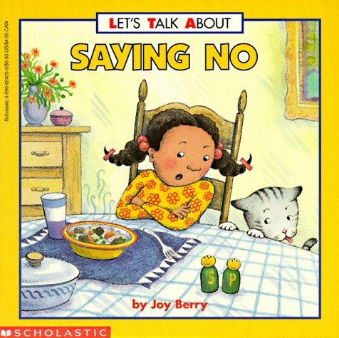 Saying No  by  Joy Berry
