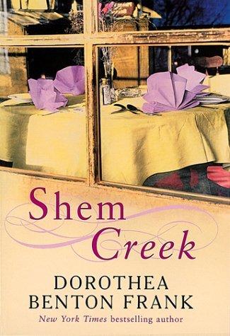 Shem Creek (Lowcountry Tales #4) Dorothea Benton Frank