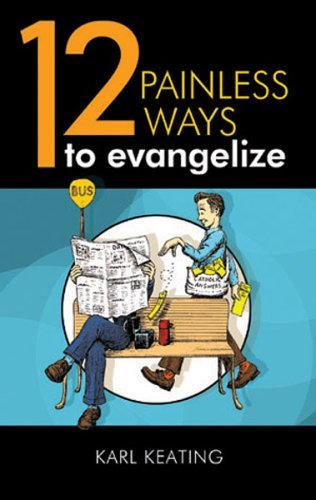 12 Painless Ways to Evangelize  by  Unknown Author 337