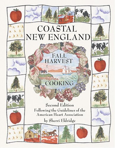 Coastal New England Fall Harvest Cooking Sherri Eldridge