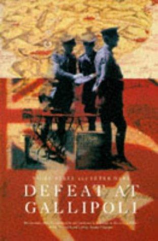 Defeat At Gallipoli  by  Nigel Steel