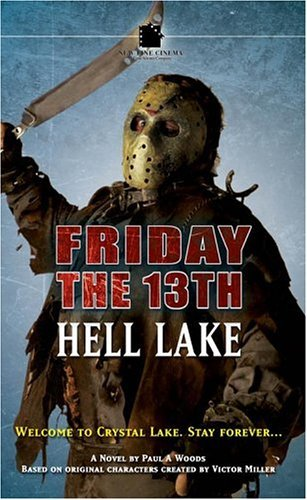 Friday the 13th: Hell Lake Paul A. Woods