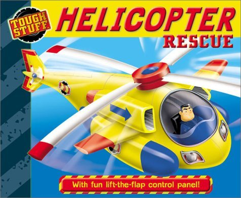 Tough Stuff: Helicopter Rescue  by  Kate Hayler