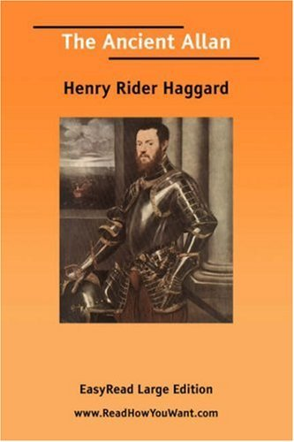 The Ancient Allan H. Rider Haggard