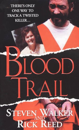 Blood Trail  by  Steven Walker