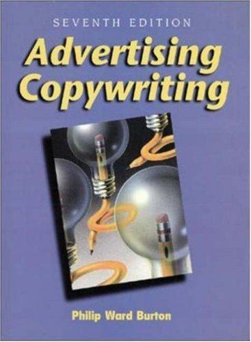 Advertising Copywriting Philip Ward Burton