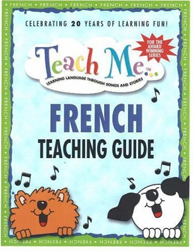 Teach Me French: Teaching Guide  by  Judy Mahoney